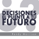 Decisiones: El puente a tu Futuro - 4 CD´s