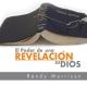 El Poder de una Revelación de Dios - 3 DVD´s