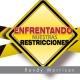 Enfrentando nuestras restricciones - 3 CD´s