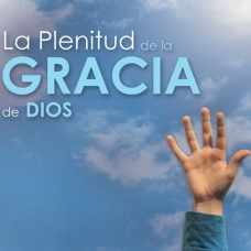La Plenitud de la Gracia de Dios - 1 CD´s