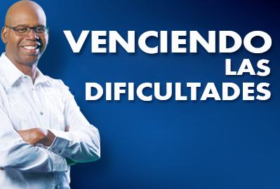 VENCIENDO LAS DIFICULTADES